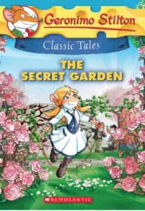 Cover of Geronimo Stilton Classic Tales: The Secret Garden by Geronimo Stilton