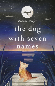 Céití recommends THE DOG WITH SEVEN NAMES by Dianne Wolfer
