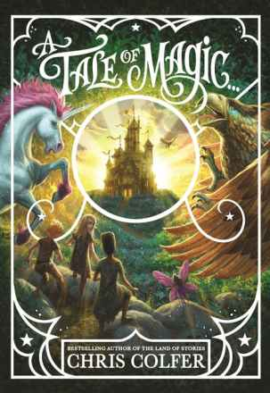 Matilda recommends A TALE OF MAGIC by Chris Colfer