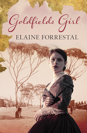 Goldfields Girl by Elaine Forrestal (book cover)