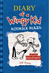 Willow recommends DIARY OF A WIMPY KID: RODERICK RULES by Jeff Kinney