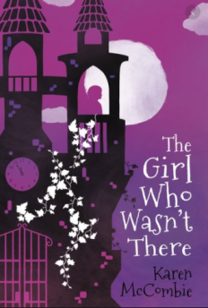 Céití recommends THE GIRL WHO WASN'T THERE by Karen McCombie