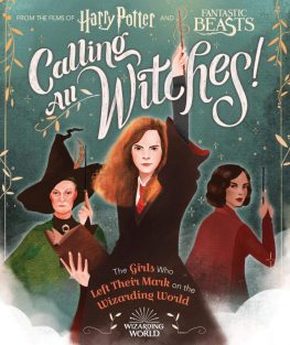 Albie recommends CALLING ALL WITCHES by Laurie Calkhoven and illustrated by Violet Tobacco