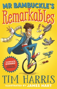 Anishka recommends MR BAMBUCKLE'S REMARKABLES by Tim Harris, illustrated by James Hart
