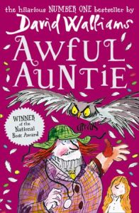 Awful Auntie by David Walliams and illustrated by Tony Ross