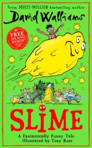 Henry recommends SLIME by David Walliams, illustrated by Tony Ross