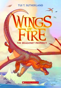 Kobe recommends WINGS OF FIRE BOOK 1 DRAGONET PROPHECY by Tui T Sutherland