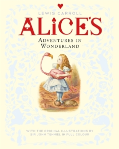 Lewis Carroll's Alice's Adventures in Wonderland illustrated by Sir John Tenniel