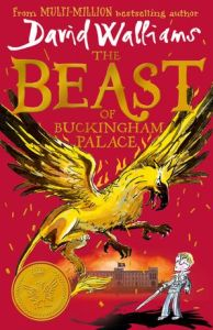 The Beast of Buckingham Palace by David Walliams and illustrated by Tony Ross
