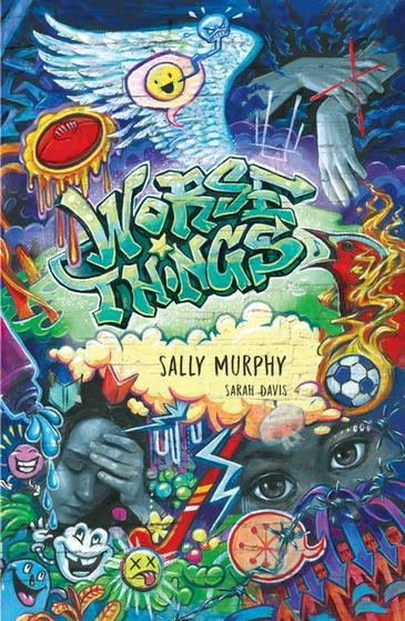Worse Things by Sally Murphy with illustrations by Sarah Davis
