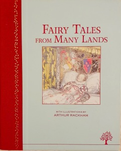 Albie May recommends FAIRY TALES FROM MANY LANDS illustrated by Arthur Rackham