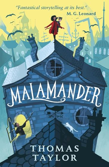 Malamander by Thomas Taylor