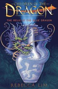 Rory recommends THE RELIC OF THE BLUE DRAGON by Rebecca Lim