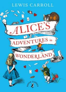 Albie May recommends ALICE'S ADVENTURES IN WONDERLAND by Lewis Carroll and illustrated by John Tenniel