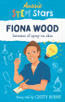 Fiona Wood Inventor of Spray-On Skin by Cristy Burne