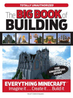 Kobe recommends THE BIG BOOK OF BUILDING EVERYTHING MINECRAFT by Triumph Books