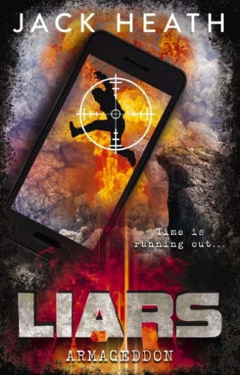 Rory recommends LIARS ARMAGEDDON by Jack Heath