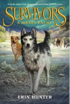 Kobe recommends SURVIVORS 2: A HIDDEN ENEMY by Erin Hunter