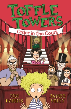 Toffle Towers Order in the Court by Tim Harris and James Foley