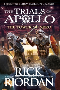 Fergus recommends THE TRIALS OF APOLLO: THE TOWER OF NERO by Rick Riordan