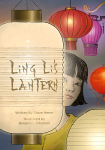 LING LI'S LANTERN by Steve Heron and Benjamin Johnston