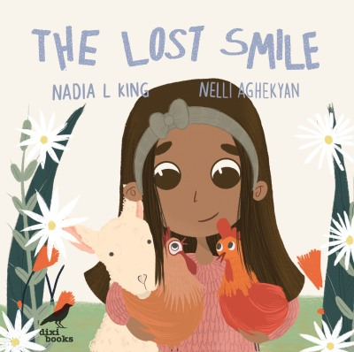 The Lost Smile by Nadia L King and Nelli Aghekyan