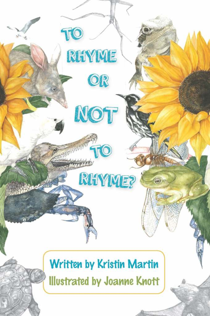 To Rhyme or Not to Rhyme by Kristin Martin and illustrated by Joanne Knott